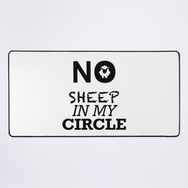 No Sheep in my Circle Desk Mat