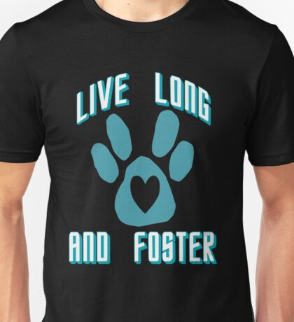 Live Long and Foster (Teal) T-Shirt