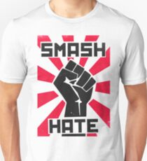 Smash Hate T-Shirt