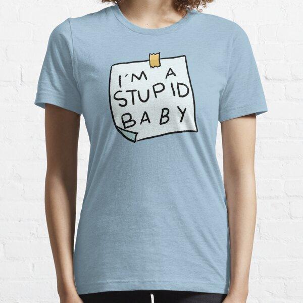 Soy un estupido bebe Camiseta esencial