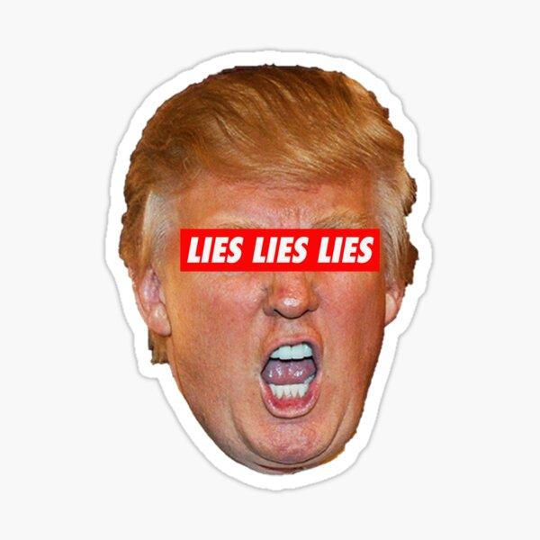 TRUMP LIES LIES LIES Sticker
