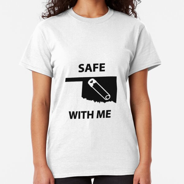 Safe with Me Oklahoma Classic T-Shirt