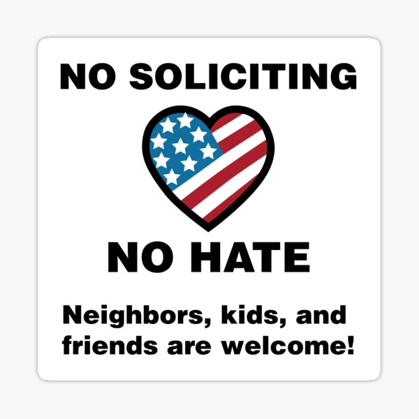 No Soliciting or Hate Door Sign Sticker
