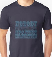 Nobody expects the spanish inquisition   Best of British Cult TV   Monty Python Unisex T-Shirt