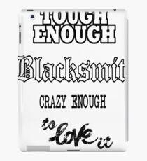 Tough Blacksmith Gift Idea iPad Case/Skin