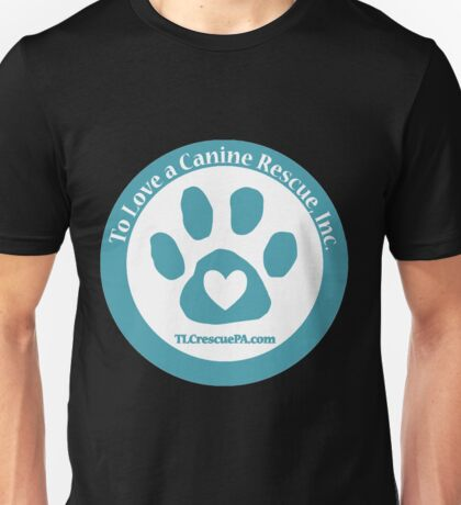 To Love a Canine T-Shirt
