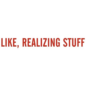LIKE, REALIZING STUFF by Kouest