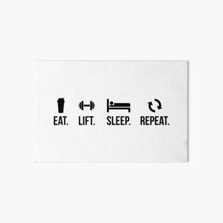 Eat. Sleep. Lift. Repeat. Art Board Print