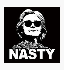 Hillary Clinton - Nasty Woman Photographic Print