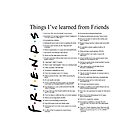 THINGS I'VE LEARNED FROM FRIENDS by besttshirtsonly