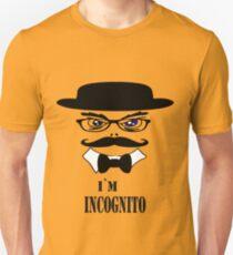 I`m Incognito T-Shirt