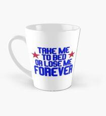 Top Gun - Take Me To Bed Or Lose Me Forever Tall Mug