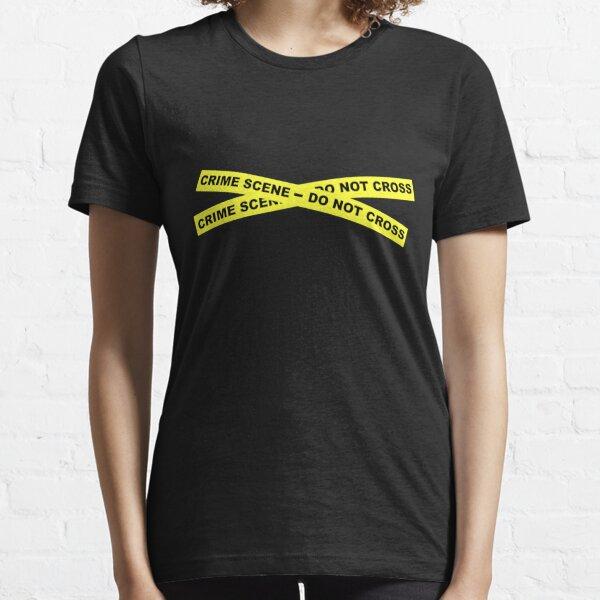 Crime Scene - Do Not Cross Essential T-Shirt