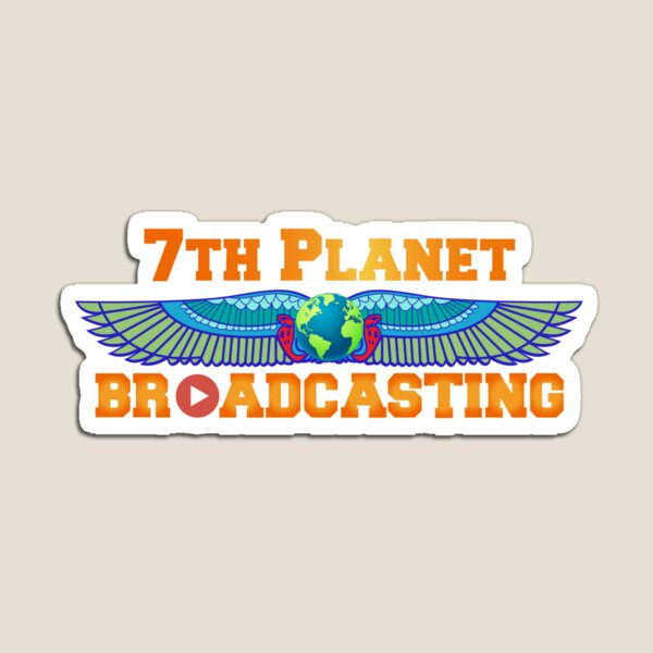 7th Planet Broadcasting Magnet