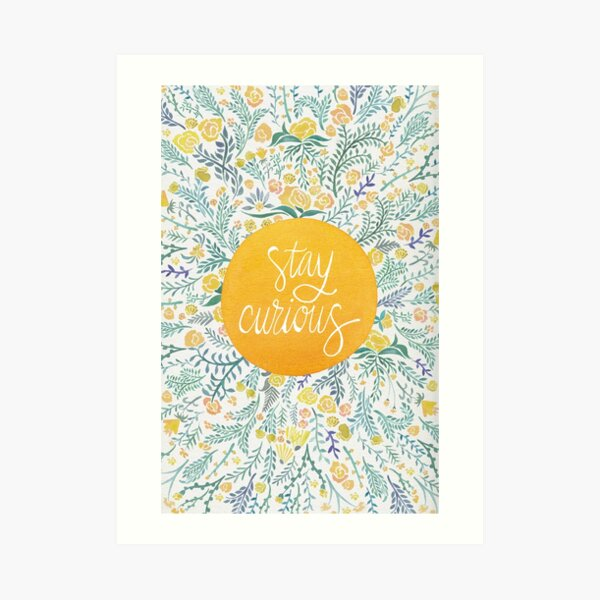 Stay Curious – Yellow & Green Art Print