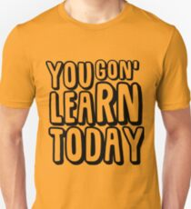 Kevin Hart - Learn Today T-Shirt