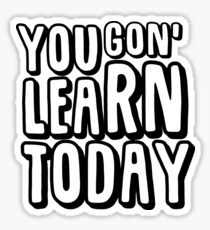Kevin Hart - Learn Today Sticker
