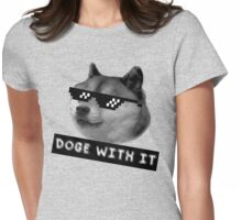 Doge with it  Womens Fitted T-Shirt