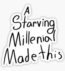 A Starving Millennial Made This Sticker