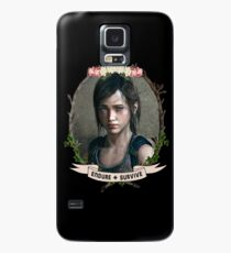 Endure and Survive - Ellie // The Last of Us  Case/Skin for Samsung Galaxy