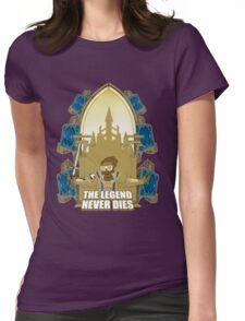 The Legend Never Dies Womens Fitted T-Shirt