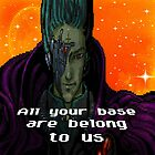 All your base are belong to us by G-angel
