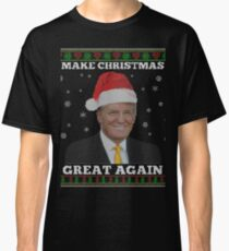 Make Christmas Great Again Donald Trump Shirts Classic T-Shirt