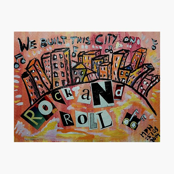 We Built This City Photographic Print