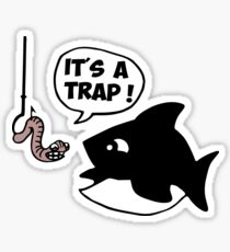fish fisher it's a trap Sticker