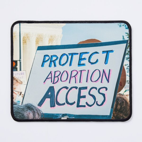 Protect Abortion Access Mouse Pad