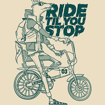 Ride or Don't by fightstacy