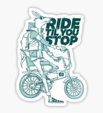 Ride or Don't Sticker