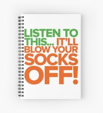 Blow your socks off!!!!!!!! Spiral Notebook