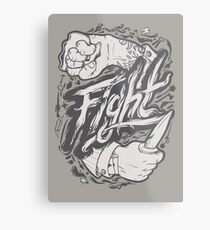 Fight Metal Print