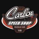 Carlos Speed Shop by timageco