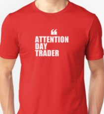 Day Trader Attention T-Shirt