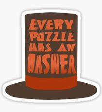 Every Puzzle Has An Answer Sticker