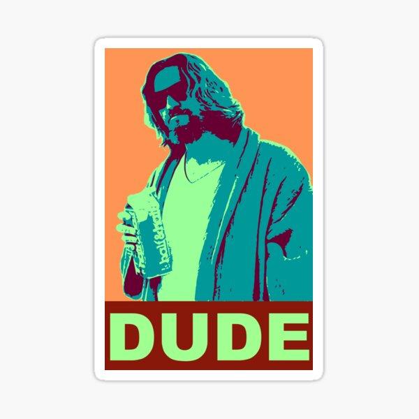 The Dude Propaganda Sticker