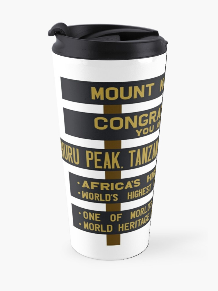 Alternate view of Mount Kilimanjaro, Uhuru Peak Sign, Tanzania Travel Mug