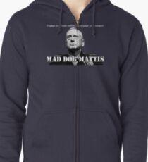 Mad Dog Mattis Zipped Hoodie