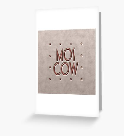 Moscow, leather and metal Greeting Card