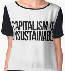 Capitalism is Unsustainable Chiffon Top