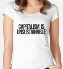 Capitalism is Unsustainable Women's Fitted Scoop T-Shirt