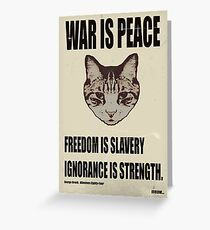 Orwellian Cat Says War Is Peace Greeting Card