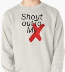Shout out to my X - Little mix Pullover
