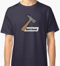 Hard Reset Classic T-Shirt