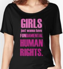 Girls Just Wanna Have (Pink) Women's Relaxed Fit T-Shirt