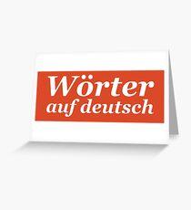 Wörter auf deutsch (White edition) Greeting Card