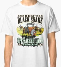 NoDAPL on Sacred Sioux Land Classic T-Shirt