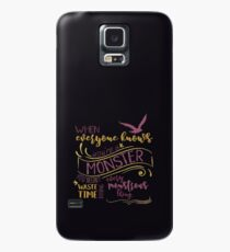 Every Montrous Thing - Dark Case/Skin for Samsung Galaxy